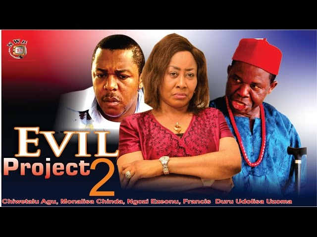 Evil Project 2 - Nigerian Nollywood Movie