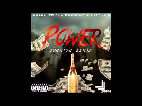 Little B Ft Israel EP - Power (Spanish Remix)