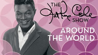 Клип Nat King Cole - Around The World