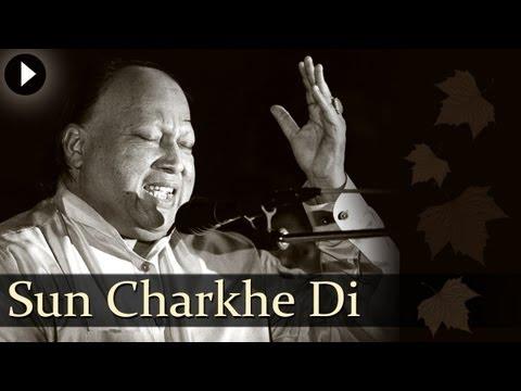 Sun Charkhe Di Mithi - Nusrat Fateh Ali Khan - Best Qawwali...