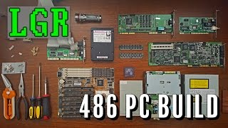 LGR - Building a 486 DOS PC!