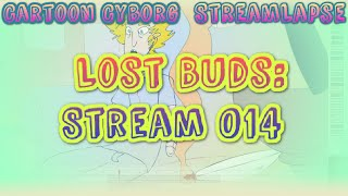 Streamlapse #014: Lost Buds from Start to Finish!