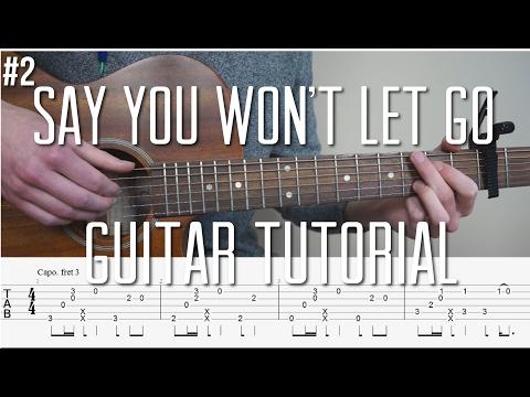 James Arthur - Say You Won't Let Go -  Fingerstyle Guitar Tutorial (lesson) - Part 2