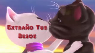 Talking Tom- Extraño Tus Besos Sammy & Falsetto ft. Darkiel talking