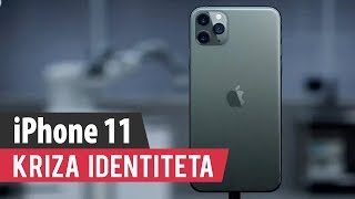 iPhone 11 - Kriza identiteta