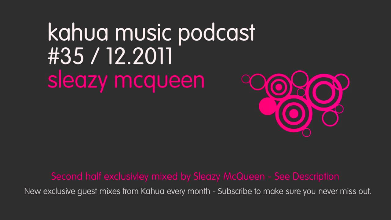Sleazy mcqueen kahua music podcast free house music for House music podcast