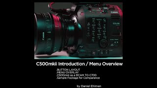 01. 01 Introduction And Menu Overview of the C500 mkii
