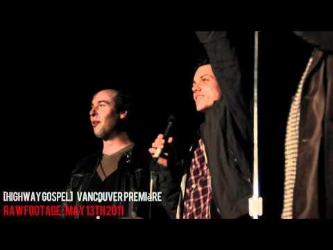 [Highway Gospel] Premiere Vancouver
