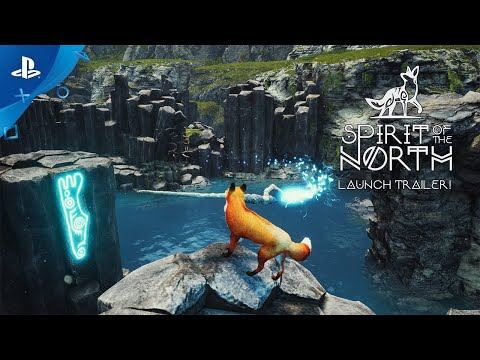 Spirit of the North - Launch Trailer   PS4