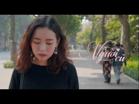 NGƯỜI CŨ | Phim ngắn tình yêu giới trẻ | Phim tình cảm Valentine | Thông điệp ý nghĩa