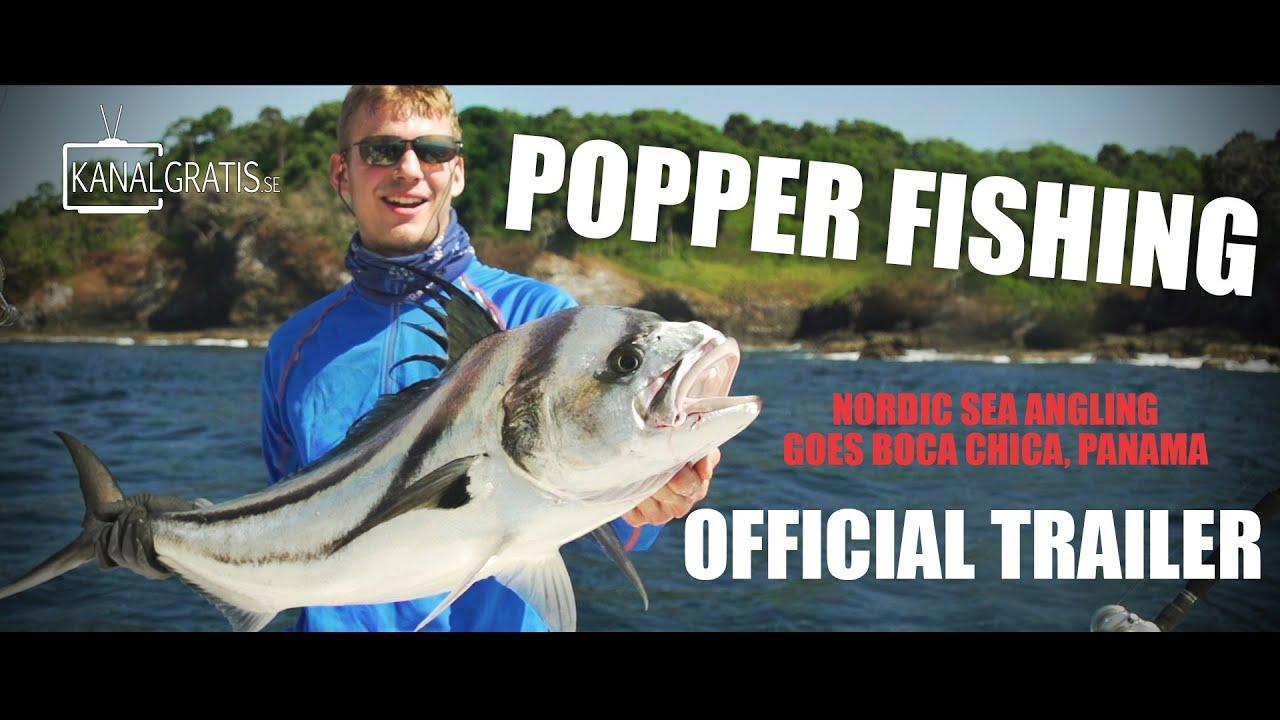 Nordic Sea Angling goes Popper Fishing   Boca Chica  Panama