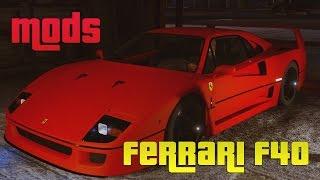 GRAND THEFT AUTO V (GTA 5) MODS | FERRARI F40 | 5K PC GAMEPLAY | ThirtyIR.com