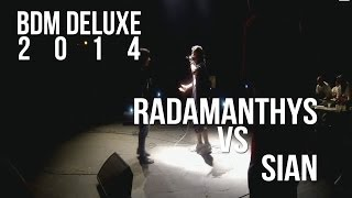 BDM Deluxe 2014 / Semi-final / Radamanthys vs Sian
