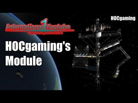 International YouTube Space Station - HOCgaming's Module