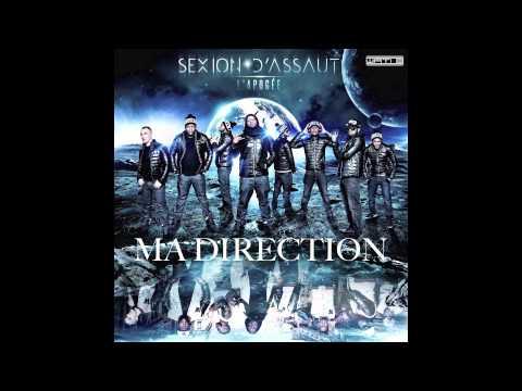 Sexion D Assaut - Ma Direction (SINGLE OFFICIEL)