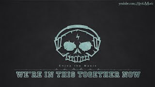 We're In This Together Now by Loving Caliber - [Acoustic Group Music]