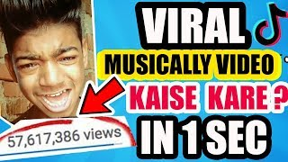 HOW TO VIRAL YOUR TIK TOK VIDEO IN HINDI ! Sagar Goswami Tik Tok Viral Boy! How to get more views