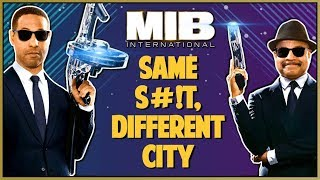 MEN IN BLACK INTERNATIONAL MOVIE REVIEW - Double Toasted Reviews