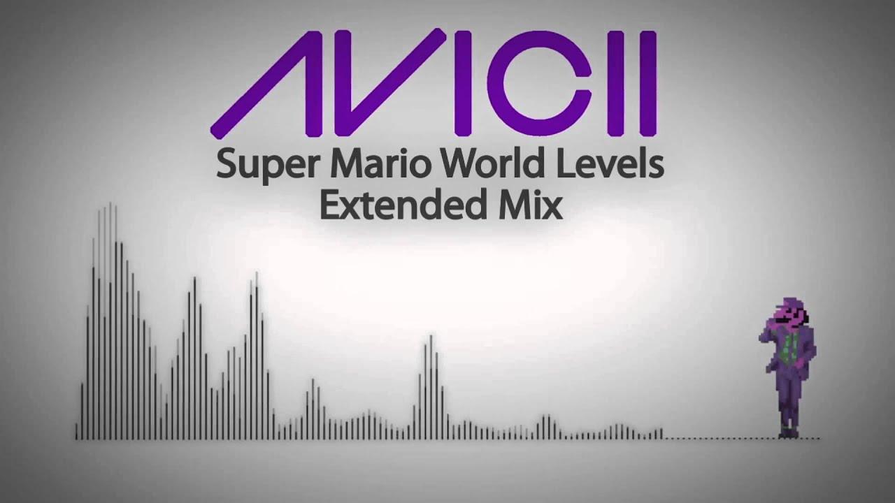 Avicii - Super Mario World Levels (Full Version) | Avicii ...