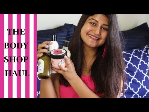 THE BODY SHOP HAUL || BEST BODY SHOP PRODUCT'S EVER!!