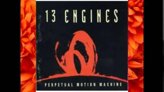 Watch 13 Engines What If We Dont Get What We Want video