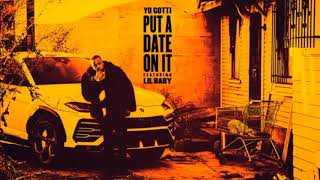 Yo Gotti - Put A Date On It Feat. Lil Baby (Slowed Down) Audio Only