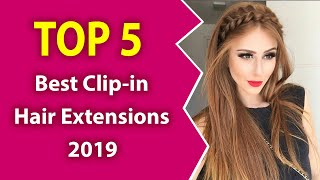 5 Best Clip-in Hair Extensions (2019)-Perfect hair.