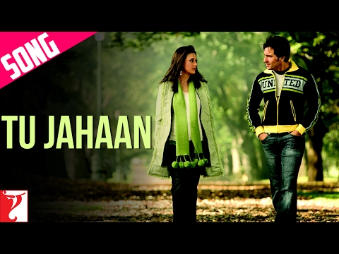 Tu Jahaan - Song - Salaam Namaste