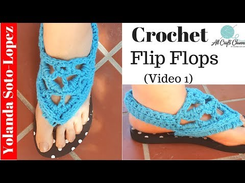 How to crochet flip flops into gladiator style sandals   (Video One)