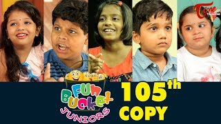 Fun Bucket JUNIORS | Episode 105 | Kids Funny Videos | Comedy Web Series | By Nagendra K | TeluguOne