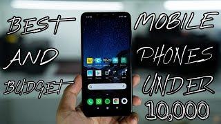 Best & Budget Mobile Phones Under 10,000