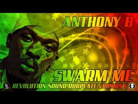 ANTHONY B - SWARM ME ( DUBPLATE )