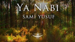 Sami Yusuf – Ya Nabi