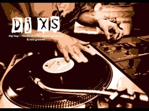 Hip Hop Mix - Dj XS Funky, Jazzed up Soul & Hip Hop Mix - Free Download