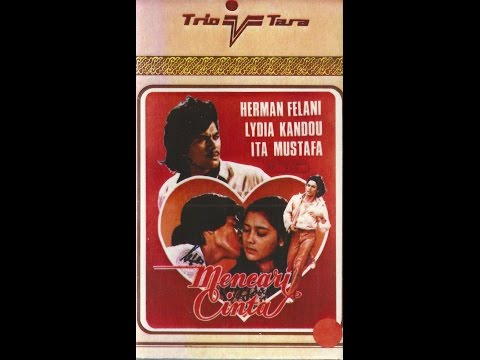 Mencari Cinta (1979) Herman Felani,arie Kusmiran,lydia Kandow video