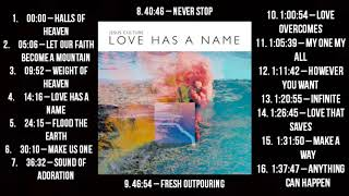 Love Has a Name by Jesus Culture (FULL ALBUM DELUXE)