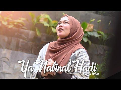 Download YA NABINAL HADI - Cover NOT TUJUH & Fahad Munif Mp4 baru