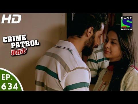 Crime Patrol - क्राइम पेट्रोल सतर्क-Bandh Mutthi - Episode 634 - 11th March, 2016 thumbnail