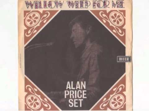 Alan Price - Willow Weep for Me