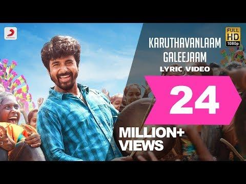 Velaikkaran - Karuthavanlaam Galeejaam Lyric Video | Sivakarthikeyan, Nayanthara | Anirudh