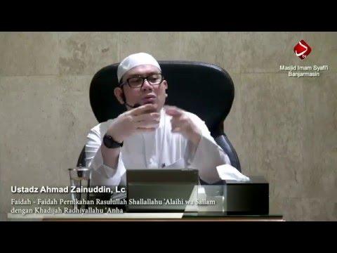 Faidah Pernikahan Rasulullah Shallallahu 'Alaihi Wa Sallam Dengan Khadijah Radhiyallahu 'Anha #2