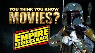 Star Wars: The Empire Strikes Back - You Think You Know Movies?