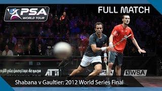 Squash : 2011 World Series Finals (Jan'12) - Final Amr Shabana v Gregory Gaultier