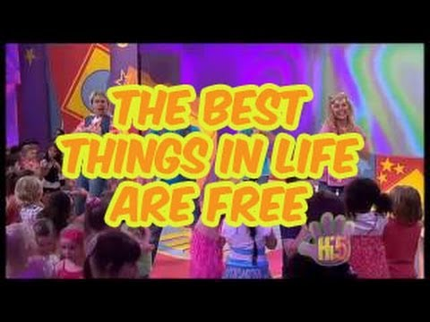 Hi-5 - The Best Things In Life Are Free