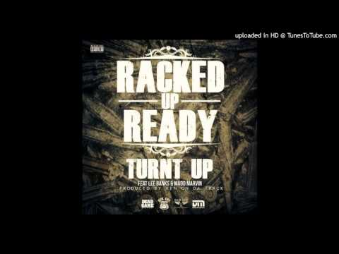 Racked up Ready - Turnt Up feat. Madd Marvin & Lee Banks