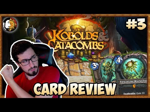 Hearthstone: Big Decks Are Coming - Kobolds & Catacombs Card Review (Part 3)