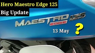 2019 Hero Maestro Edge 125 To be Launch On May 13