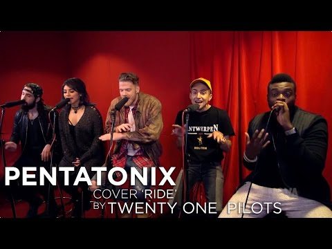 Pentatonix cover 'Ride' by Twenty One Pilots