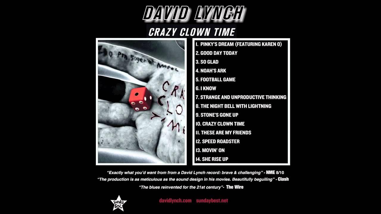 Lynch Crazy David Lynch 'crazy Clown Time'