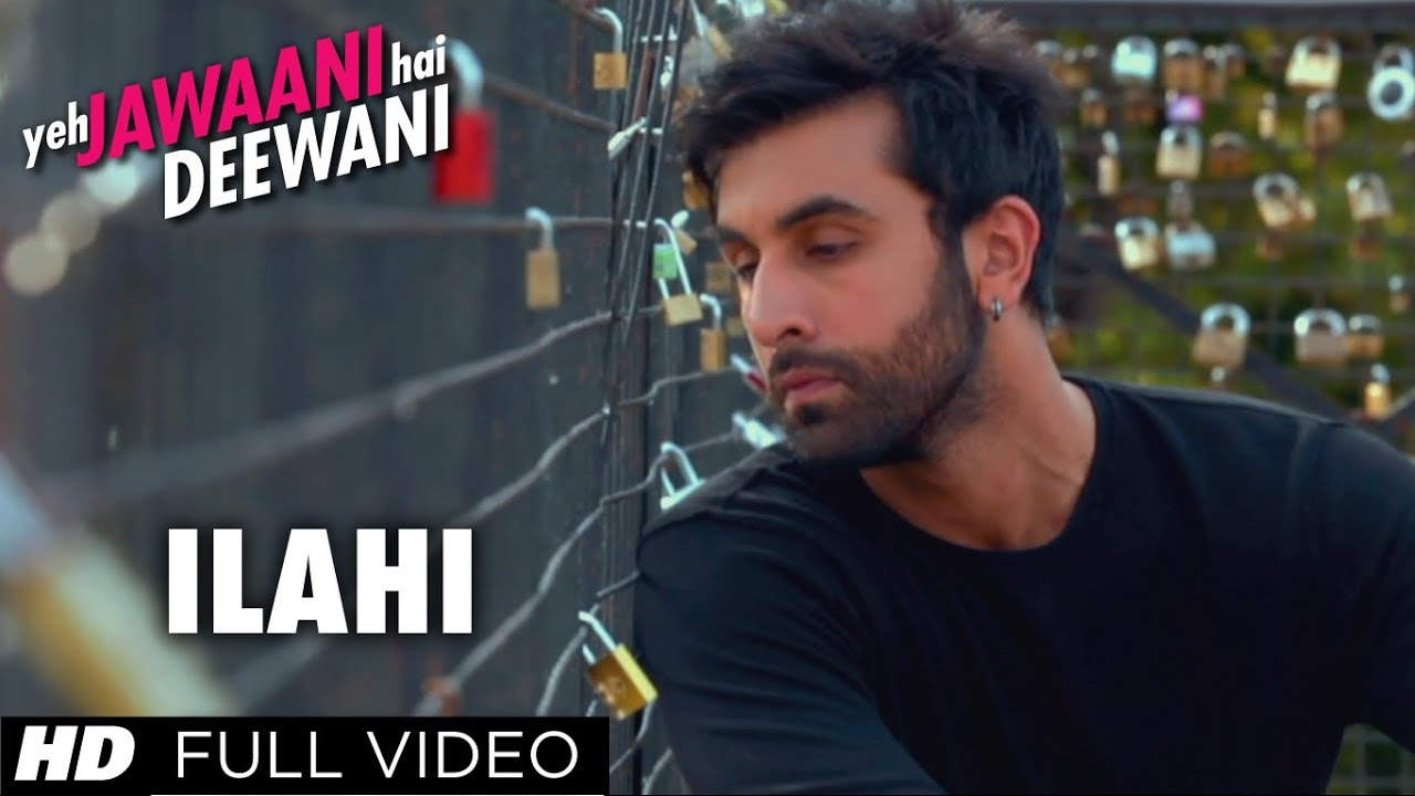 Ilahi Yeh Jawaani Hai Deewani Full Video Song | Ranbir ...